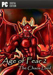 Age of Fear 2 The Chaos Lord
