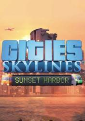 Cities: Skylines Sunset Harbor