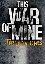 This War of Mine The Little Ones DLC