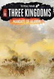 Total War: THREE KINGDOMS Mandate of Heaven
