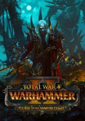 Total War: WARHAMMER II Curse of the Vampire Coast