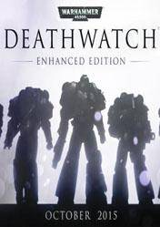 Warhammer 40000 Deathwatch Enhanced Edition